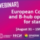 banner for B-hub webinar of August 31 - European Commission and B-hub opportunities for startups